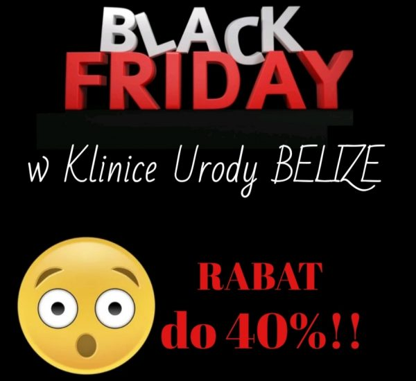 BLACK FRIDAY rabaty do 40%!! (25.11.2020 - 30.11.2020)